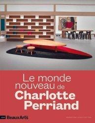 Dernières parutions sur Mode - Stylisme - Textile, Le monde nouveau de Charlotte Perriand