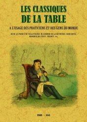 Dernières parutions sur Histoire de la gastronomie, Les classiques de la table