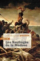 Dernières parutions dans Texto, Les naufragés de la Méduse