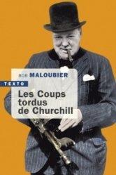 Dernières parutions dans Texto, Les coups tordus de Churchill