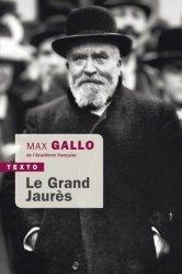 Dernières parutions dans Texto, Le grand Jaurès