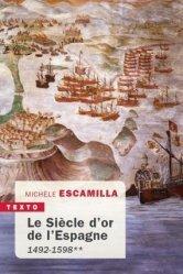 Dernières parutions dans Texto, Le siècle d'or de l'Espagne **