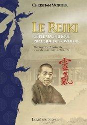 Dernières parutions sur Reiki, Le reiki, cette magnifique pratique du bonheur