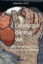 Dernières parutions sur Cancer, Le match de ma vie