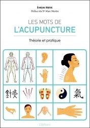 Souvent acheté avec Douleur et acupuncture, le Les mots de l'acupuncture