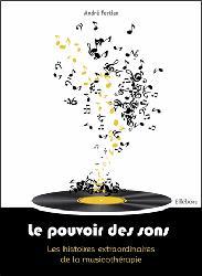 Souvent acheté avec La pratique de la musicothérapie en I.M.E, le Le pouvoir des sons