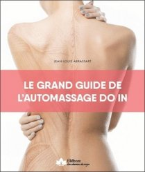 Dernières parutions sur Massages, Le grand guide de l'automassage