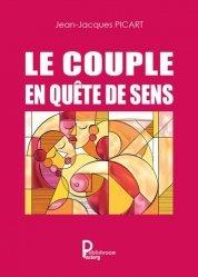 Dernières parutions sur Vie du couple, Le couple en quête de sens