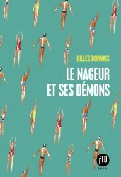 Dernières parutions sur Autres sports, Le nageur et ses démons