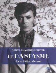 Dernières parutions sur Histoire de la mode, Le dandysme. La création de soi, 2e édition