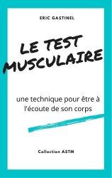 Dernières parutions sur Santé-Bien-être, Le Test musculaire