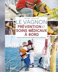 Dernières parutions sur Navigation, Le vagnon de la prévention et des soins médicaux à bord