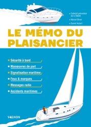 Dernières parutions sur Navigation, Le mémo du plaisancier https://fr.calameo.com/read/005884018512581343cc0