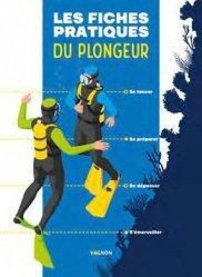 Dernières parutions sur Plongée, Les fiches pratiques du plongeur