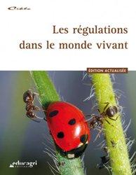 Nouvelle édition Les régulations dans le monde vivant
