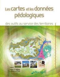 Dernières parutions sur Pédologie, Les cartes et les données pédologiques