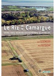 Dernières parutions sur Céréales et légumineuses, Le riz et la camargue