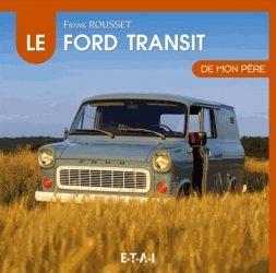 Dernières parutions dans De mon père, Le Ford Transit de mon père