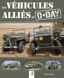 Dernières parutions sur Transports, Les véhicules alliés du D-Day
