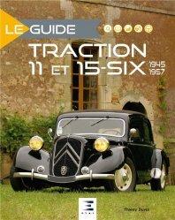 Nouvelle édition Le guide Traction 11 et 15-six