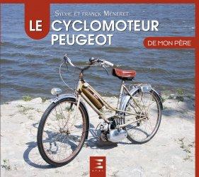 Dernières parutions sur Modèles - Marques, Le cyclomoteur peugeot