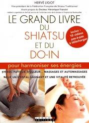 Dernières parutions sur Shiatsu, Le grand livre du shiatsu et du do-in