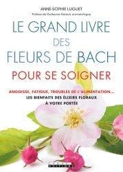 Le grand livre des fleurs de Bach pour se soigner