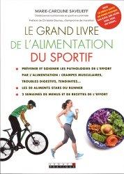 Dernières parutions sur Nutrition du sportif, Le grand livre de l'alimentation du sportif