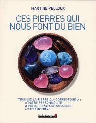 Dernières parutions dans Guide Visuel, Les pierres et cristaux qui font du bien