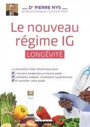Nouvelle édition Le nouveau régime IG longévité