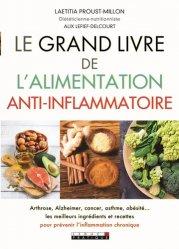 Souvent acheté avec L'alimentation anti-endométriose - Les bienfaits de l'alimentation anti-inflammatoire pour vaincre les douleurs, le Le grand livre de l'alimentation anti-inflammatoire