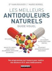 Dernières parutions dans Guide Visuel, Les meilleurs antidouleurs naturels