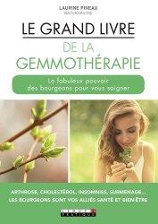 Souvent acheté avec 50 principes fondamentaux de la nutrition, le Le grand livre de la gemmothérapie