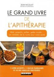 Dernières parutions dans Le grand livre, Le grand livre de l'apithérapie