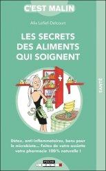 Dernières parutions dans C'est malin, Les secrets des aliments qui soignent