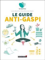 Dernières parutions sur Ecocitoyenneté - Consommation durable, Le guide anti-gaspi