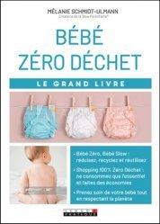 Dernières parutions dans Le grand livre, Le grand livre bébé zéro déchet