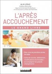 Dernières parutions dans Le grand livre, Le grand livre de l'après accouchement