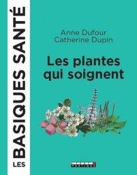 Dernières parutions sur Plantes médicinales, Les plantes médicinales