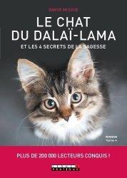 Dernières parutions sur Pensée positive, Le chat du Dalaï-Lama et les 4 secrets de la sagesse. La quête de sagesse du fameux chat se poursuit !