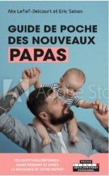 Dernières parutions sur paternité, Le guide des nouveaux papas