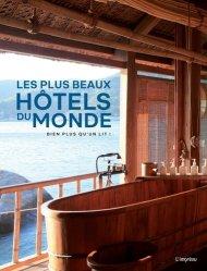 Dernières parutions sur Restaurants - Bars - Hôtels - Magasins, Les plus beaux hôtels du monde