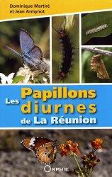 Dernières parutions sur Entomologie, Les papillons diurnes de La Réunion