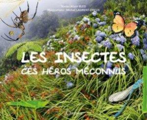 Dernières parutions sur Entomologie, Les insectes