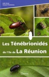 Dernières parutions sur Entomologie, Les Ténébrionidés de l'île de La Réunion