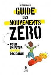 Dernières parutions sur Écologie - Environnement, Le Guide des mouvements zéros