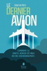 Dernières parutions sur Déchets - Pollutions, Le dernier avion