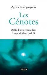 Dernières parutions sur Cancer, Les Cénotes