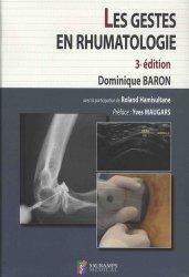 Dernières parutions sur Rhumatologie, Les gestes en rhumatologie