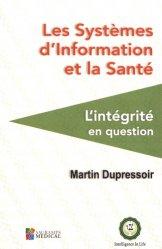 Dernières parutions sur Ethique et bioéthique, Les systèmes d'information et la santé